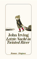 John Irving | Letzte Nacht in Twisted River