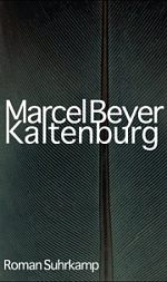 Marcel Beyer | Kaltenburg