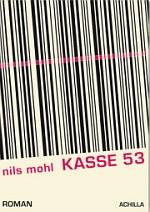 Nils Mohl | Kasse 53