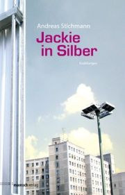 Andreas Stichmann | Jackie in Silber